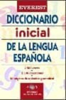 Chapultepecuno.mx Diccionario Inicial De La Lengua Española Image