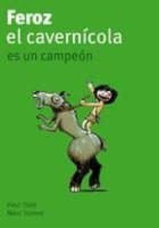 Vinisenzatrucco.it Feroz El Cavernicola Es Un Campeon Image