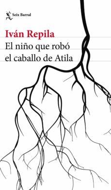 Descargar libros gratis para ipad mini EL NIÑO QUE ROBO EL CABALLO DE ATILA
