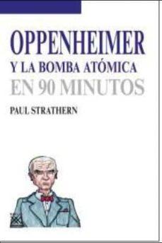 Javiercoterillo.es Oppenheimer Y La Bomba Atomica: En 90 Minutos Image