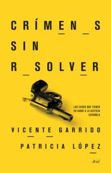 crímenes sin resolver (ebook)-vicente garrido-patricia lopez-9788434418400