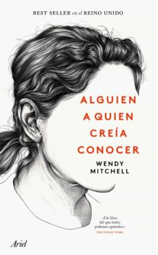 Descargas de libros en ingles ALGUIEN A QUIEN CREÍA CONOCER de WENDY MITCHELL en español PDF PDB RTF