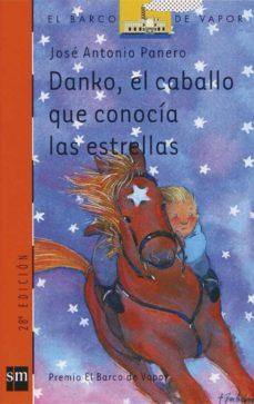 danko, el caballo que conocia las estrellas-jose antonio panero martinez-9788434824300
