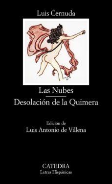 las nubes. desolacion de la quimera (3ª ed.)-luis cernuda-9788437604800