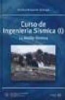 Descargar CURSO DE INGENIERIA SISMICA : LA ACCION SISMICA gratis pdf - leer online
