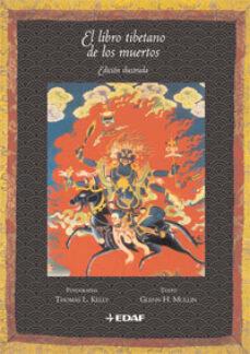 El Libro Tibetano De Los Muertos Edicion Ilustrada De Glenn H Mullin Casa Del Libro