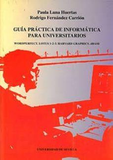 Bressoamisuradi.it Guia Practica De Informatica Para Universitarios Image