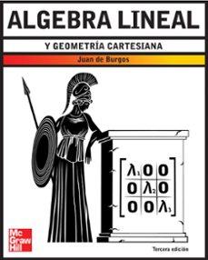 algebra lineal y geometria cartesiana-juan de burgos-9788448149000