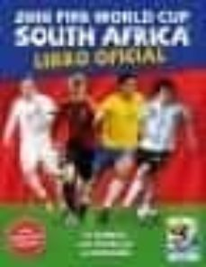 Encuentroelemadrid.es 2010 Fifa World Cup South Africa: Libro Oficial Image
