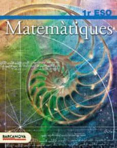 Valentifaineros20015.es Matemàtiques 1 Eso. Llibre De L Alumne Educación Secundaria Obligatoria - Primer Ciclo - 1º Image