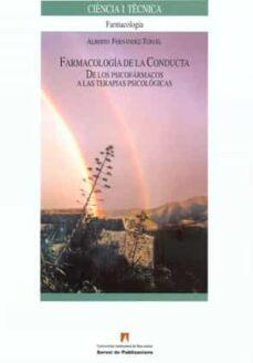 Leer libros descargados en Android FARMACOLOGIA DE LA CONDUCTA MOBI FB2 PDF