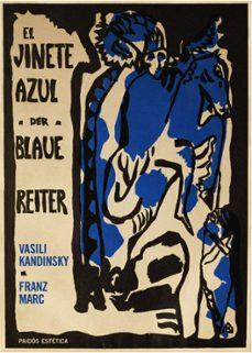 el jinete azul = der blaue reiter (ed. bilingüe español-aleman)-franz marc-vasili kandinsky-9788449324000