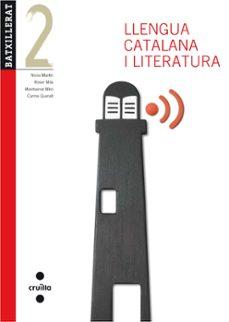 llengua catalana i literatura  (ed. 2013) 2º batx.  catala-9788466132800