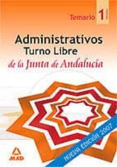 Inmaswan.es Administrativos De La Junta De Andalucia. Turno Libre. Temario (V Ol. I) Image