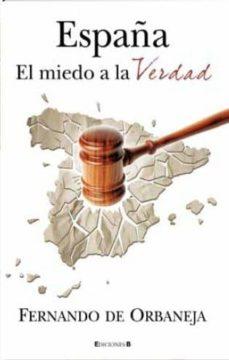 Elmonolitodigital.es España: El Miedo A La Verdad Image