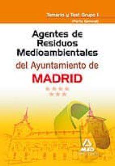 Ojpa.es Agentes De Residuos Medioambientales De Ayuntamiento De Madrid: T Emario Y Test Grupo I (Parte General) Image