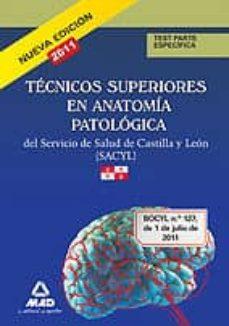 Viamistica.es Tecnicos Superior En Anatomia Patologica Del Servicio De Salud De Castilla Y Leon (Sacyl): Test Parte Especifica Image