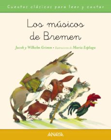los musicos de bremen-jacob grimm-wilhelm grimm-9788467871500