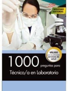 1000 preguntas para técnico/a en laboratorio-9788468164700