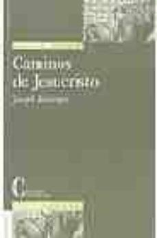 caminos de jesucristo-joseph benedicto xvi ratzinger-9788470574900