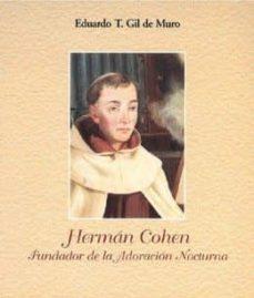 Followusmedia.es Herman Cohen: Fundador De La Adoracion Nocturna Image