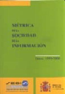 METRICA DE LA SOCIEDAD DE LA INFORMACION, 2000 - VV.AA. | Triangledh.org