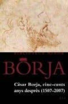 Emprende2020.es Cesar Borja: Cin-cents Anys Despres (1507-2007) Image