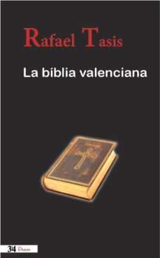 Libros gratis para descargar en mi ipod LA BIBLIA VALENCIANA de RAFAEL TASIS en español MOBI 9788475029900