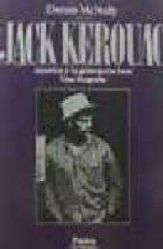 Permacultivo.es Jack Kerouac: America Y La Generacion Beat: Una Biografia Image