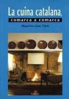 Inmaswan.es La Cuina Catalana, Comarca A Comarca (2ª Ed.) Image