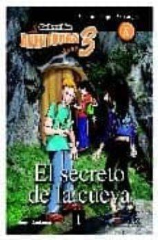 Chapultepecuno.mx El Secreto De La Cueva Libro 1 (Coleccion Aventuras Para 3) Image