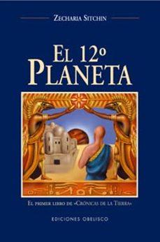 Descargar EL DUODECIMO PLANETA: EL PRIMER LIBRO DE CRONICA DE LA TIERRA gratis pdf - leer online