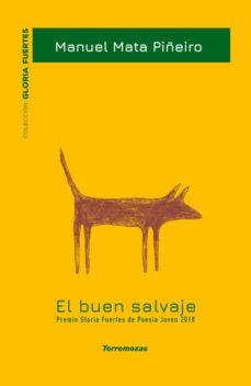 Ebook para descarga gratuita EL BUEN SALVAJE en español de MANUEL MATA PIÑEIRO 9788478397600 PDB iBook