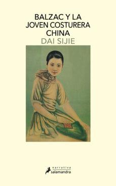 balzac y la joven costurera china-dai sijie-9788478886500