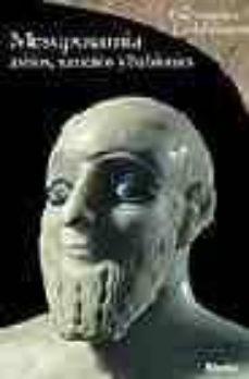 Elmonolitodigital.es Mesopotamia, Asirios, Sumerios Y Babilonios (Los Diccionarios De Las Civilizaciones) Image
