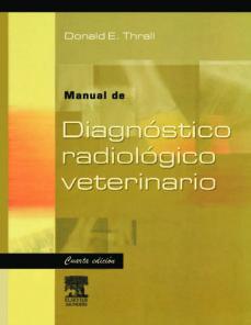 Comercioslatinos.es Radiologia De Diagnostico Veterinario (4ª Edicion) Image