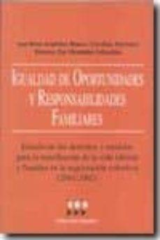 Lofficielhommes.es Igualdad De Oportunidades Y Responsabilidades Familiares: Estudio De Los Derechos Y Medidas Para La Conciliacion De La Vida Laboral Y Familiar En La Negociacion Colectiva (2001-2002) Image