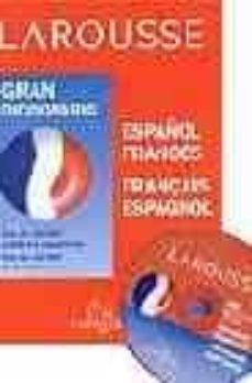 Descargar LAROUSSE GRAN DICCIONARIO ESPAÑOL-FRANCES FRANÇAIS-ESPAGNOL gratis pdf - leer online