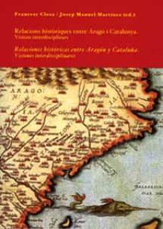 Permacultivo.es Relacions Historiques Entre Arago I Catalunya: Visions Interdisci Plinars = Relaciones Historicas Entre Aragon Y Cataluña: Visiones Interdisciplinarias (Ed. Bilingüe Catalan-castellano) Image