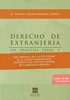 Permacultivo.es Derecho De Extranjeria: Un Analisis Legal Y Jurisprudencial Del R Egimen Juridico Del Extranjero En España (Jurisprudencia Y Formularios) (Incluye Cd-rom) Image