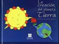LA CREACION DEL PLANETA TIERRA - Mª DOLORES HERNANDEZ MARTINEZ | Adahalicante.org