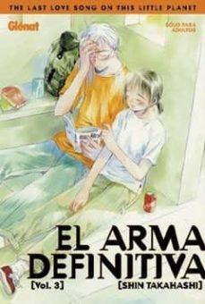 el arma definitiva 3 = the last love song on this planet-shin takahashi-9788484492900