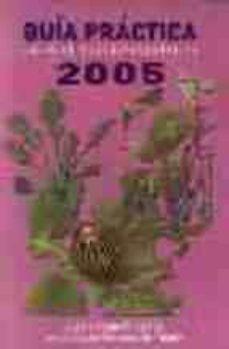 Concursopiedraspreciosas.es Guia Practica De Productos Fitosanitarios 2005 Image