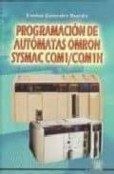programacion de automatas omron sysmac cqnm1/cqm1h-emilio gonzalez rueda-9788486108700