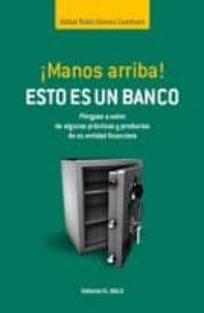 Elmonolitodigital.es ¡Manos Arriba! Esto Es Un Banco Image
