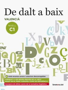 Descargar ebooks google gratis DE DALT A BAIX NIVELL C1 VALENCIA DJVU iBook in Spanish 9788490268100