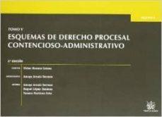 Mrnice.mx Tomo V Esquemas De Derecho Procesal Contencioso-administrativo Image