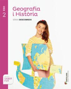 geografia i història (inclou atles). sèrie descobreix 2º secundar ia catala ed 2015-9788490475300