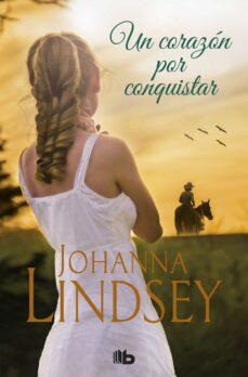 Enlaces de descarga de libros en línea UN CORAZON POR CONQUISTAR de JOHANNA LINDSEY