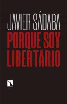 Noticiastoday.es Porque Soy Libertario Image